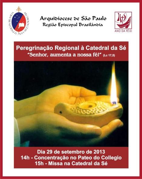 Peregrinação Regional à Catedral da Sé