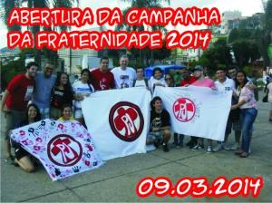 Abertura da Campanha da Fraternidade 2014 - 09.03.2014