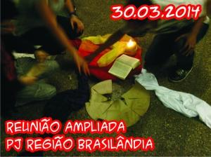 Reunião Ampliada PJ Região Brasilândia - 30.03.2014