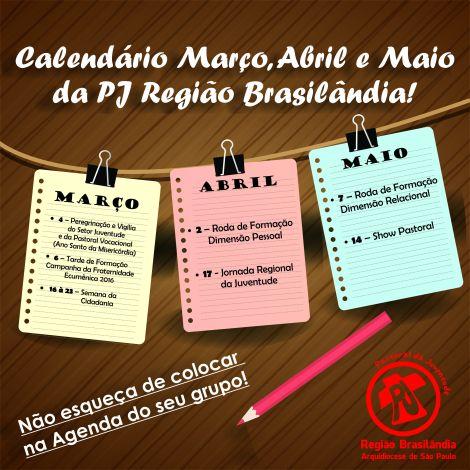 Calendário Trimestre PJ Brasilândia - Março, Abril e Maio 2016